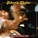 echange, troc Johnnie Taylor - Live At The Summit Club