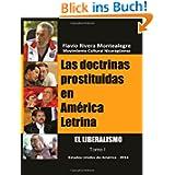 Las doctrinas prostituidas en America Letrina: El Liberalismo