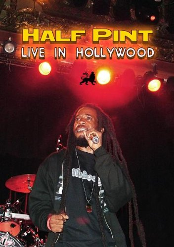 Half Pint - Live In Hollywood [DVD] [2009]