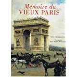 MEMOIRE DU VIEUX PARIS.par Jean-Pierre. Willesme
