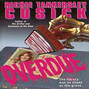 Overdue | [Richie Tankersley Cusick]