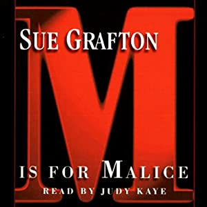 M is for Malice: A Kinsey Millhone Mystery | [Sue Grafton]