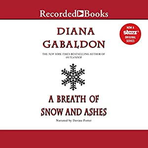 A Breath of Snow and Ashes Audiobook