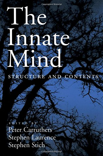 The Innate Mind: Structure and Contents (Evolution and Cognition)