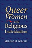 img - for Queer Women and Religious Individualism book / textbook / text book