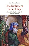 Una Biblioteca Para El Rey (CENTELLAS)