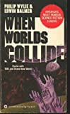 When Worlds Collide (0446305391) by Philip Wylie