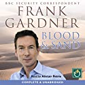 Blood & Sand Audiobook by Frank Gardner Narrated by Alistair Petrie