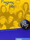 Pingpong Neu 3: Dein Deutschbuch.Deutsch als Fremdsprache / Lehrbuch