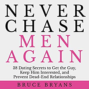 Never Chase Men Again Hörbuch