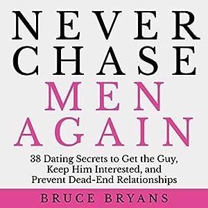 Never Chase Men Again Audiobook