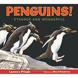 Penguins!: Strange and Wonderful