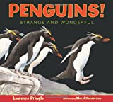 img - for Penguins!: Strange and Wonderful book / textbook / text book