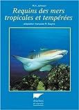 echange, troc R. H. (Richard Hanslee) Johnson - Requins des mers tropicales et tempérées