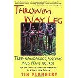 Throwim' Way Leg: Tree-Kangaroos, Possums, and Penis Gourds