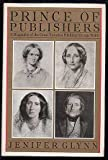 img - for Prince of Publishers. A Biography of George Smith book / textbook / text book