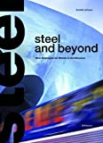 img - for Steel and Beyond: New Strategies for Metals in Architecture book / textbook / text book