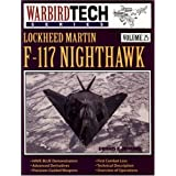 Lockheed Martin F-117 Nighthawk (Warbird Tech)von &#34;Dennis R. Jenkins&#34;