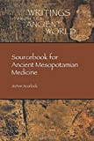 img - for Sourcebook for Ancient Mesopotamian Medicine (Writings from the Ancient World) by JoAnn Scurlock (2014-07-15) book / textbook / text book