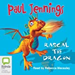 Rascal the Dragon | Paul Jennings
