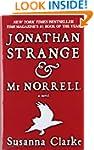 Jonathan Strange & Mr. Norrell: A Novel