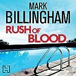 Rush of Blood   Mark Billingham