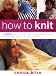 How to Knit: The Definitive Knitting...