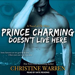 Prince Charming Doesn't Live Here: The Others Series | [Christine Warren]