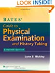 Bates' Guide to Physical Examination...
