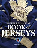Hockey Hall of Fame Book of Jerseys