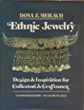 Ethnic Jewelry: Design and Inspiration for Collectors & Craftsmen (0517529742) by Dona Z. Meilach