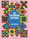 Ruby Short McKim One Hundred and One Patchwork Patterns (Dover Quilting)