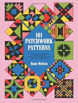 101 Patchwork Patterns (Dover Quilting): Ruby S. McKim: 9780486207735