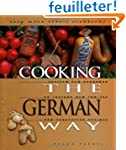 Cooking the German Way: Revised and E...