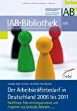 img - for Der Arbeitskr ftebedarf in Deutschland 2006 bis 2011 book / textbook / text book