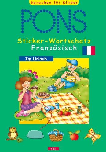 PONS Sticker-Wortschatz Französisch. Im Urlaub