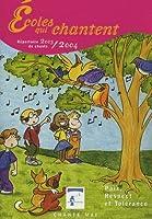 Ecoles qui chantent : Répertoire de chants (2CD audio)
