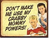 Vintage Retro Metal Sign Ephemera Crabby Mommy Powers