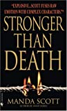 Stronger Than Death (Crime Line) (055357969X) by Manda Scott