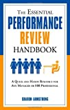 The Essential Performance Review Handbook: A Quick and Handy Resource For Any Manager or HR Professional