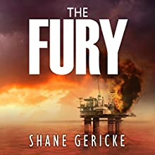 The Fury  by Shane Gericke Narrated by Robertson Dean