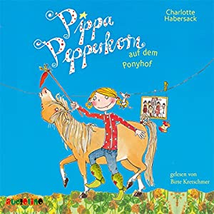 Pippa Pepperkorn auf dem Ponyhof (Pippa Pepperkorn 5) Hörbuch