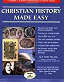 Christian History Made Easy: 13 Weeks to a Better Understanding of Church History (1890947105) by Timothy Paul Jones