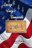Lacing Lucy's Lemonade