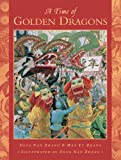 img - for A Time of Golden Dragons book / textbook / text book
