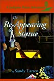 The Re-Appearing Statue (Jackpine Point Adventures)