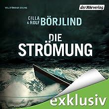 Die Strömung (Olivia Rönning & Tom Stilton 3) Hörbuch von Rolf Börjlind, Cilla Börjlind Gesprochen von: Achim Buch