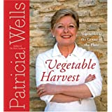 Vegetable Harvest: Vegetables At The Center Of The Plateby Patricia Wells