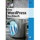 """Das WordPress Kochbuch (mitp Anwendungen)von """"Vladimir Simovic"""""""