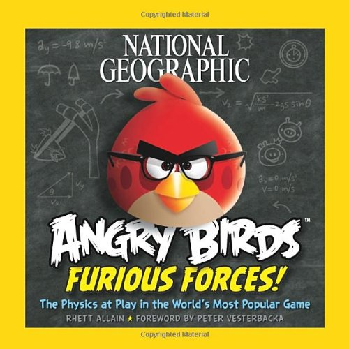 Angry Birds: Furious Forces: The Physics at Play in the World's Most Popular Game